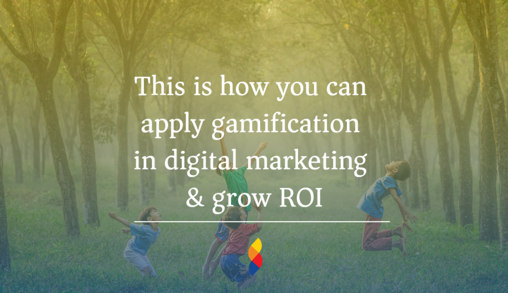 apply gamification in digital marketing