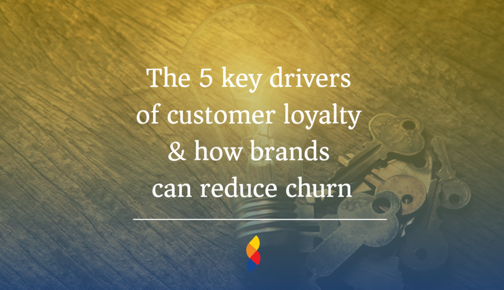 5 key drivers of customer loyalty