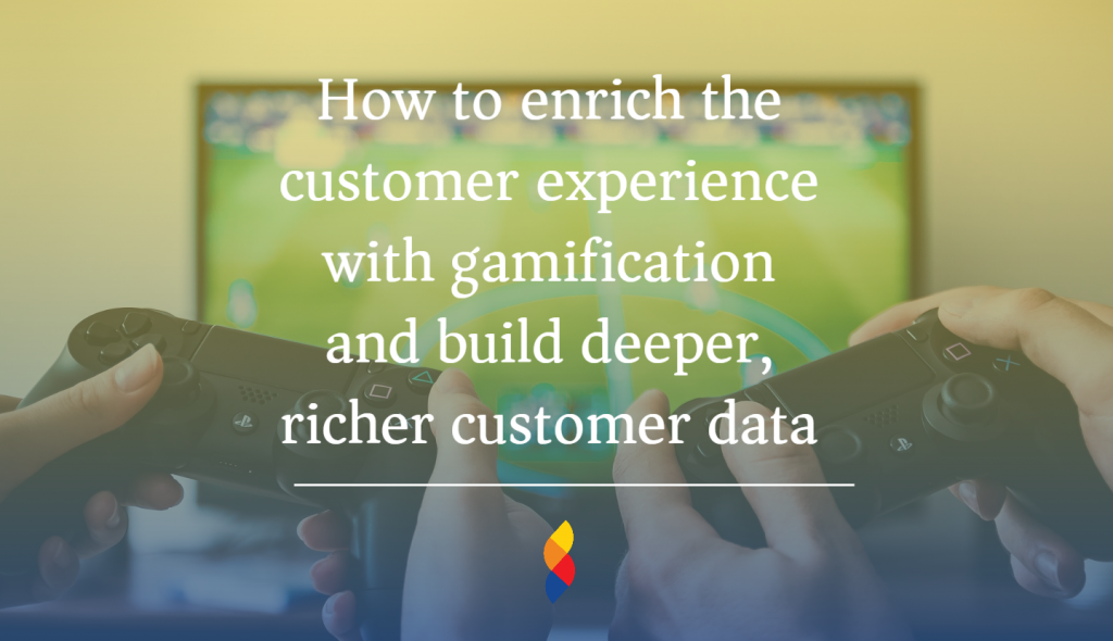 Customer Experience With Gamification