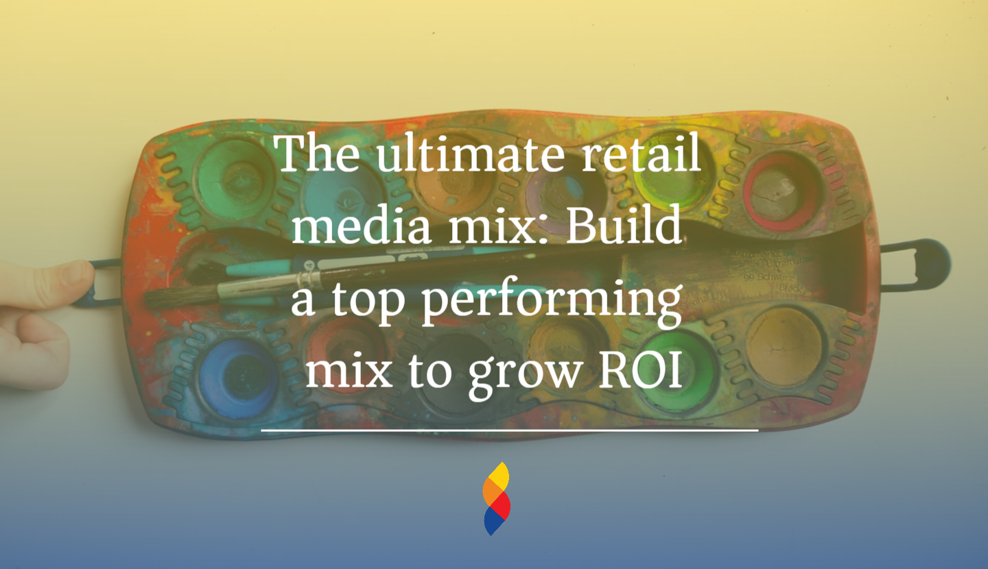 Retail media mix and how brands can effectively include it in their marketing efforts